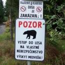 ... medvědů (cedule asi 200m od penzionu :-))